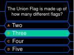 the union flag is made up of how many different flags24