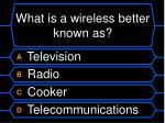 what is a wireless better known as