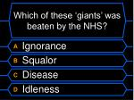 which of these giants was beaten by the nhs