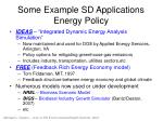some example sd applications energy policy