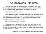 the modeler s dilemma
