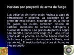 heridas por proyectil de arma de fuego5