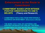 enhancement as the route to commitment