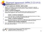 dijamant opasnosti hrn z co 0122