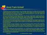 about frank kimball