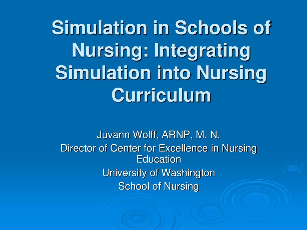 simulation in schools of nursing integrating simulation into nursing curriculum l.