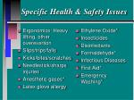 specific health safety issues