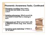 phonemic awareness tasks continued