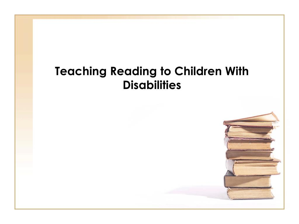 teaching reading to children with disabilities l.