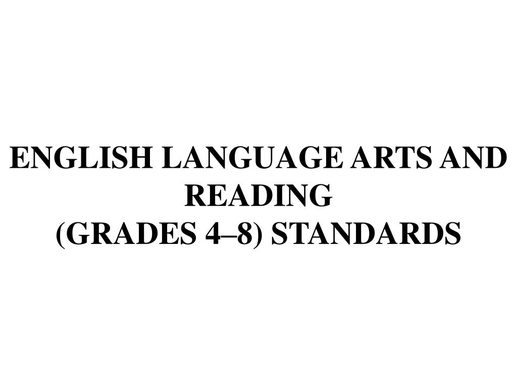english language arts and reading grades 4 8 standards l.