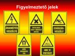 figyelmeztet jelek