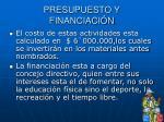 presupuesto y financiaci n