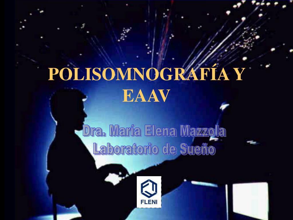 polisomnograf a y eaav l.
