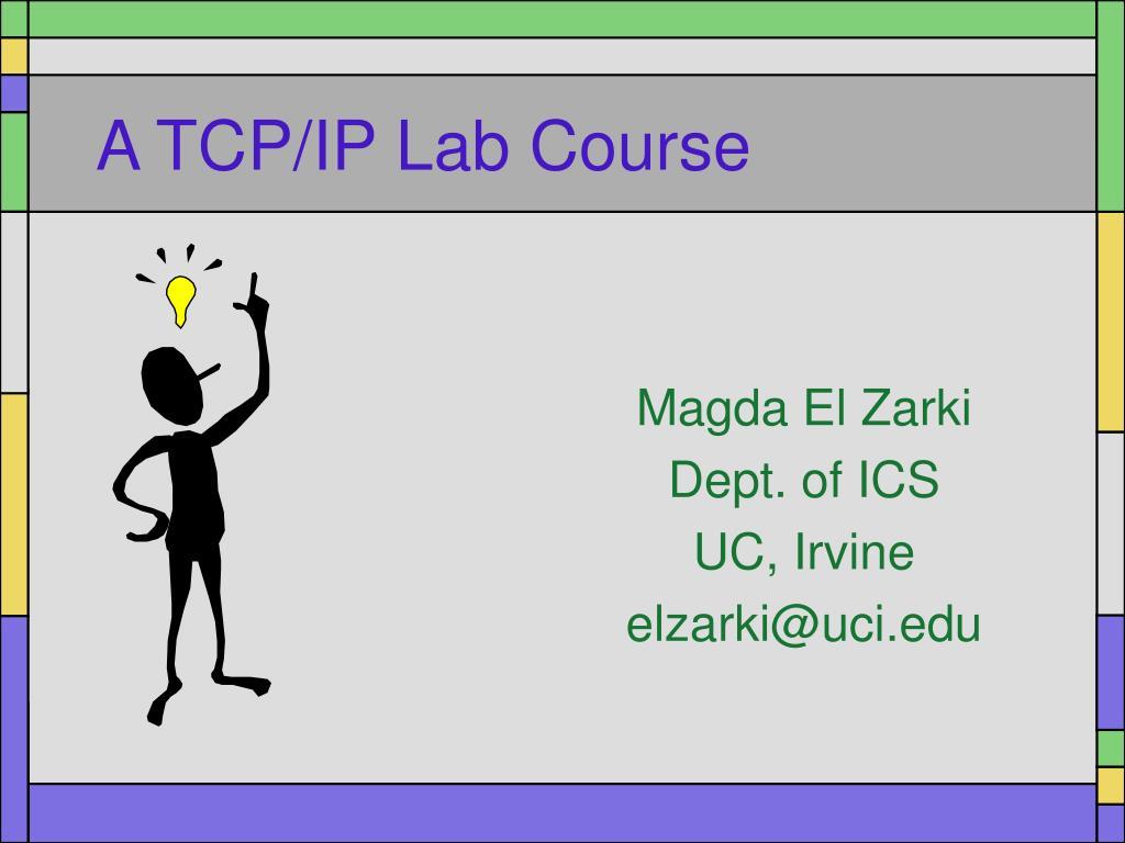 a tcp ip lab course l.