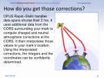 how do you get those corrections