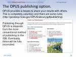the opus publishing option