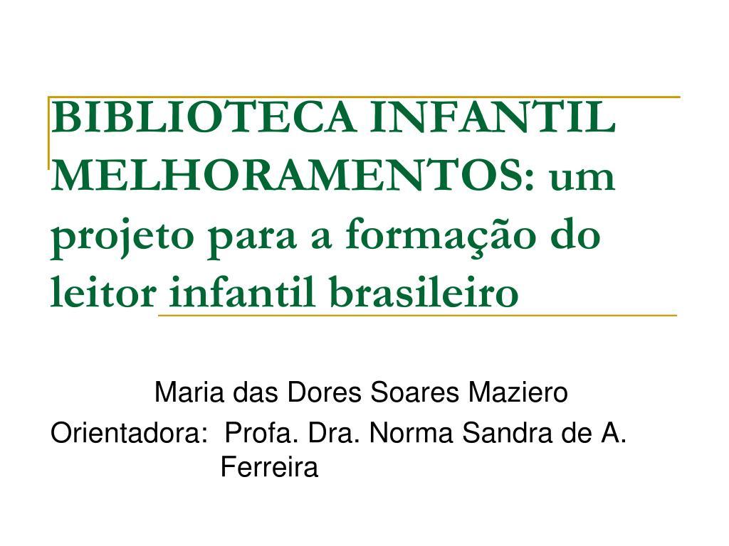 biblioteca infantil melhoramentos um projeto para a forma o do leitor infantil brasileiro l.