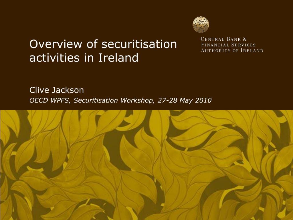 overview of securitisation activities in ireland l.