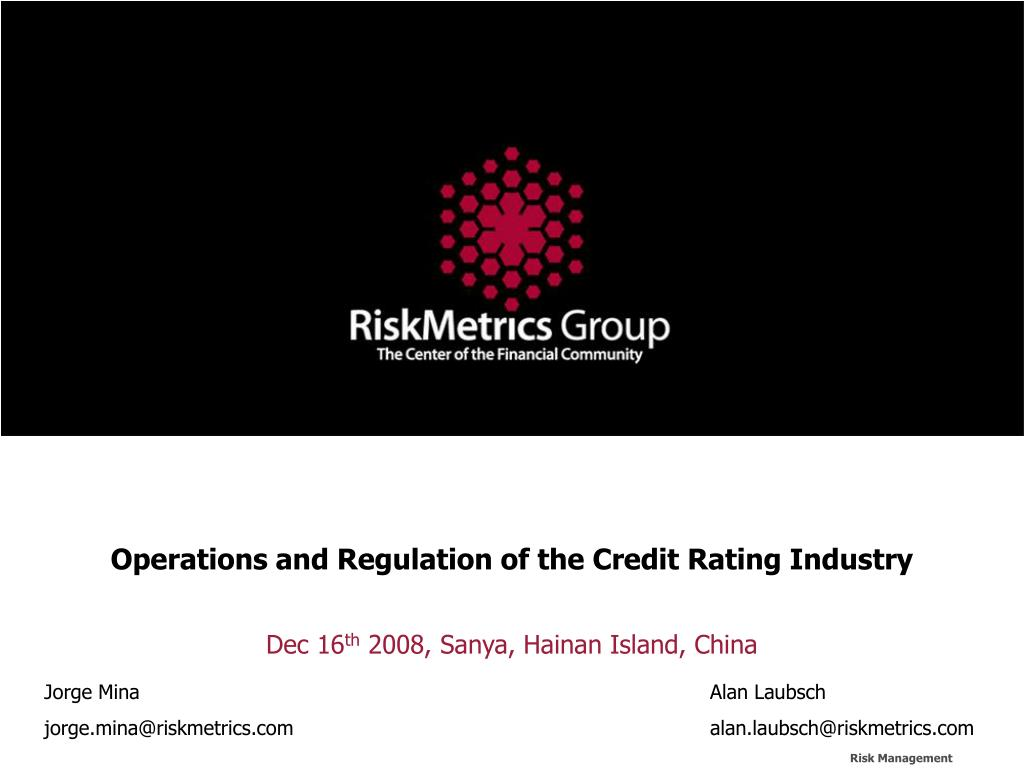 operations and regulation of the credit rating industry l.