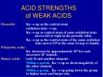 acid strengths of weak acids