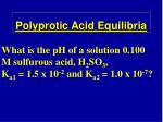 polyprotic acid equilibria