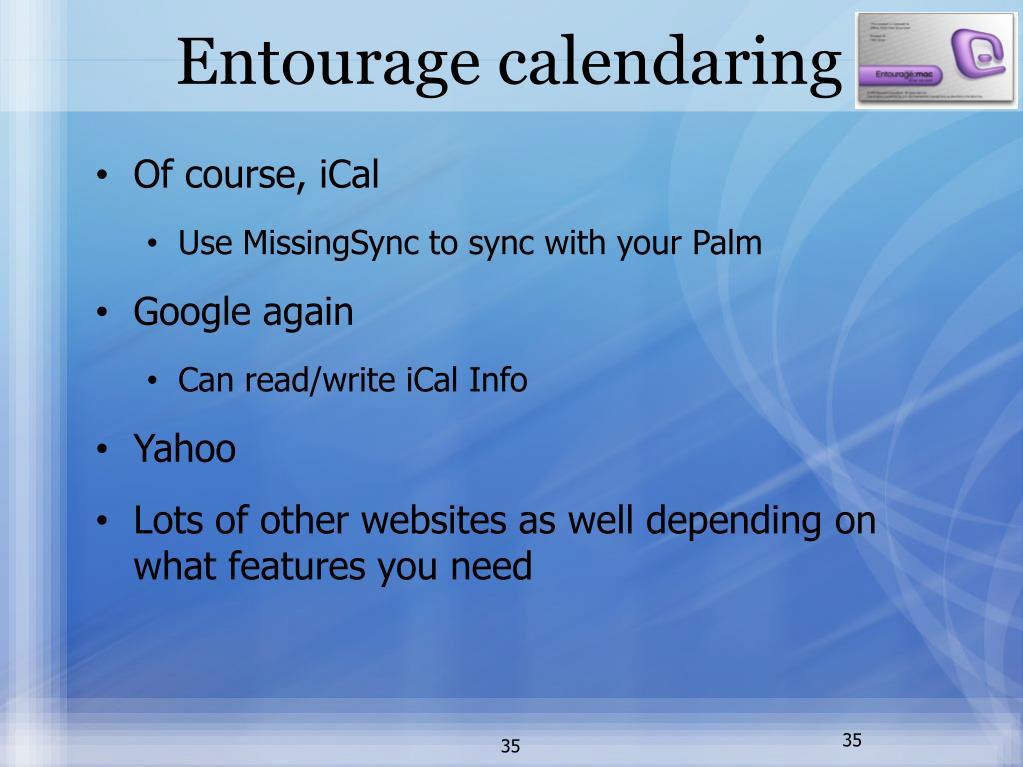 Entourage calendaring