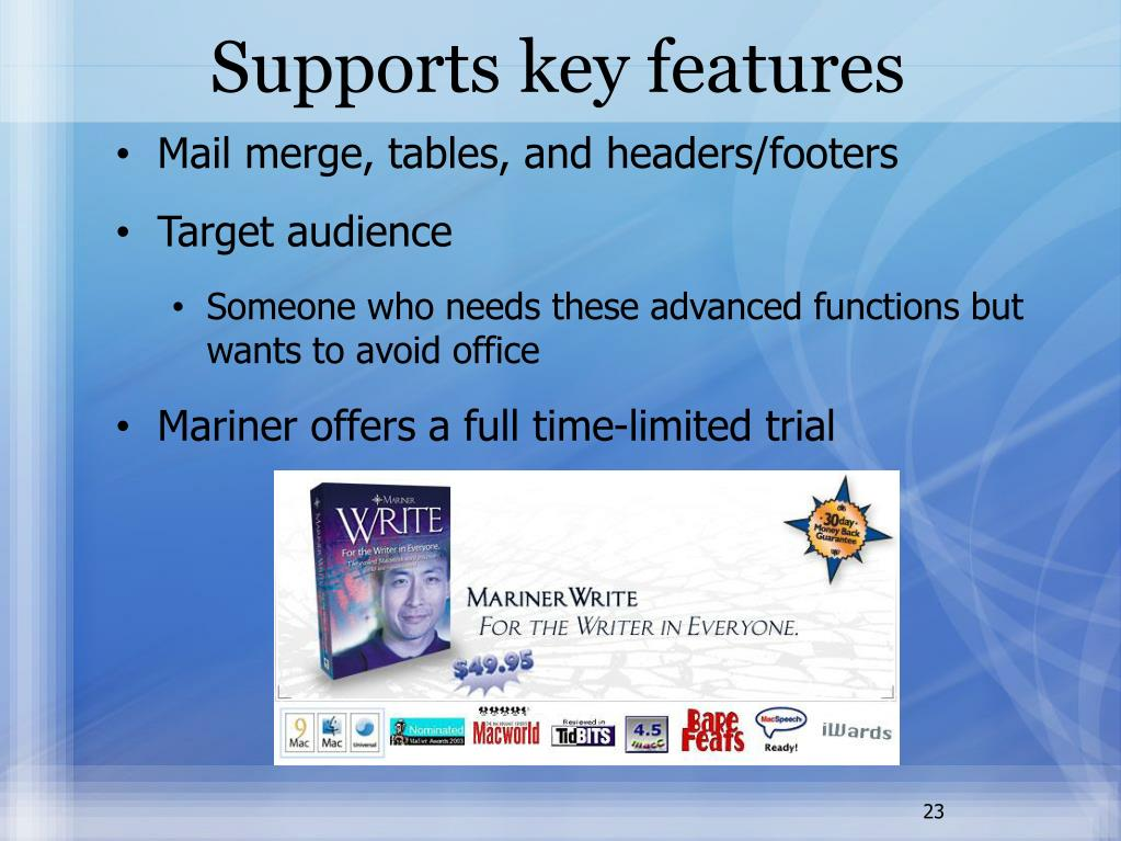 Supports key features