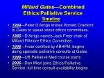 millard gates combined ethics palliative service