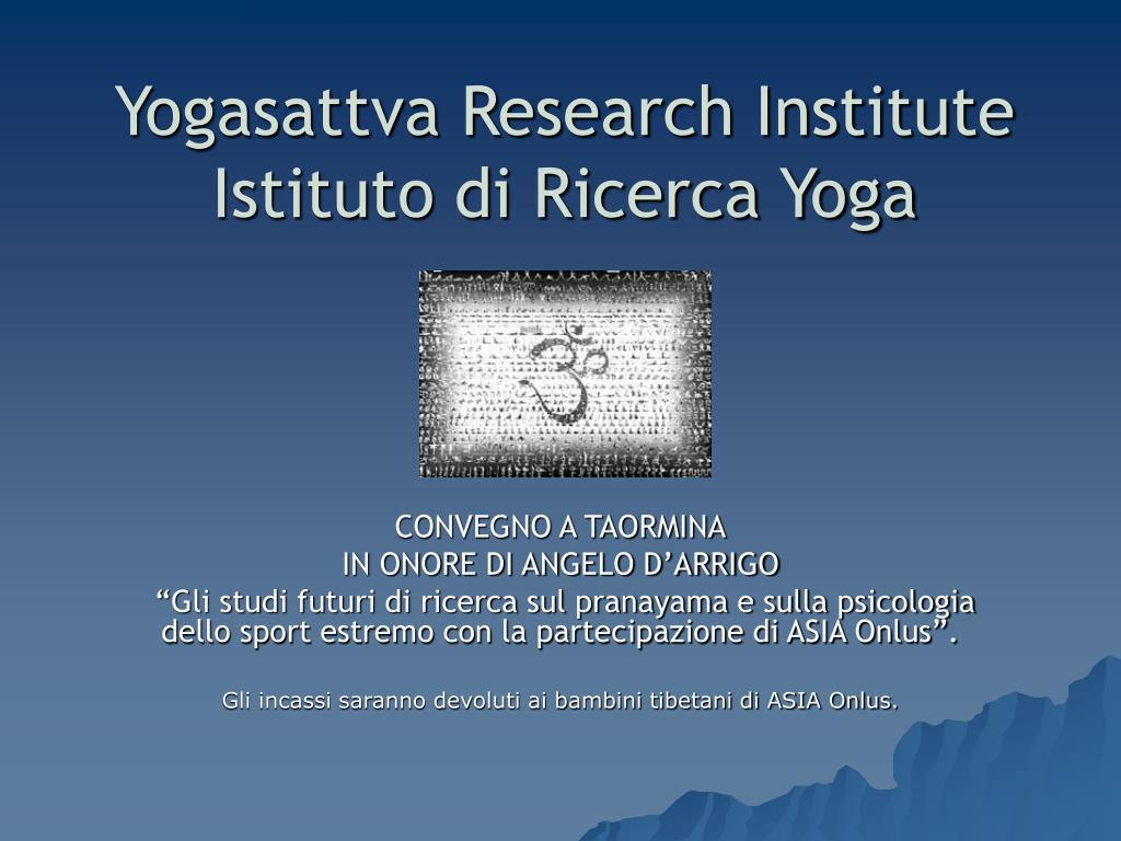yogasattva research institute istituto di ricerca yoga l.