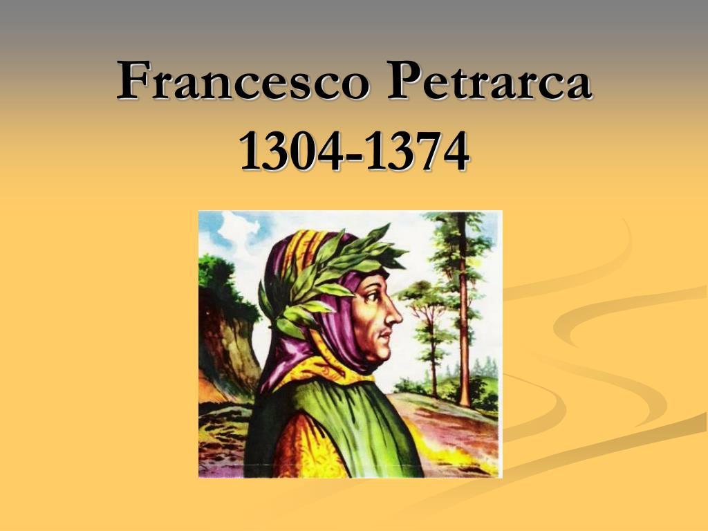 francesco petrarca 1304 1374 l.