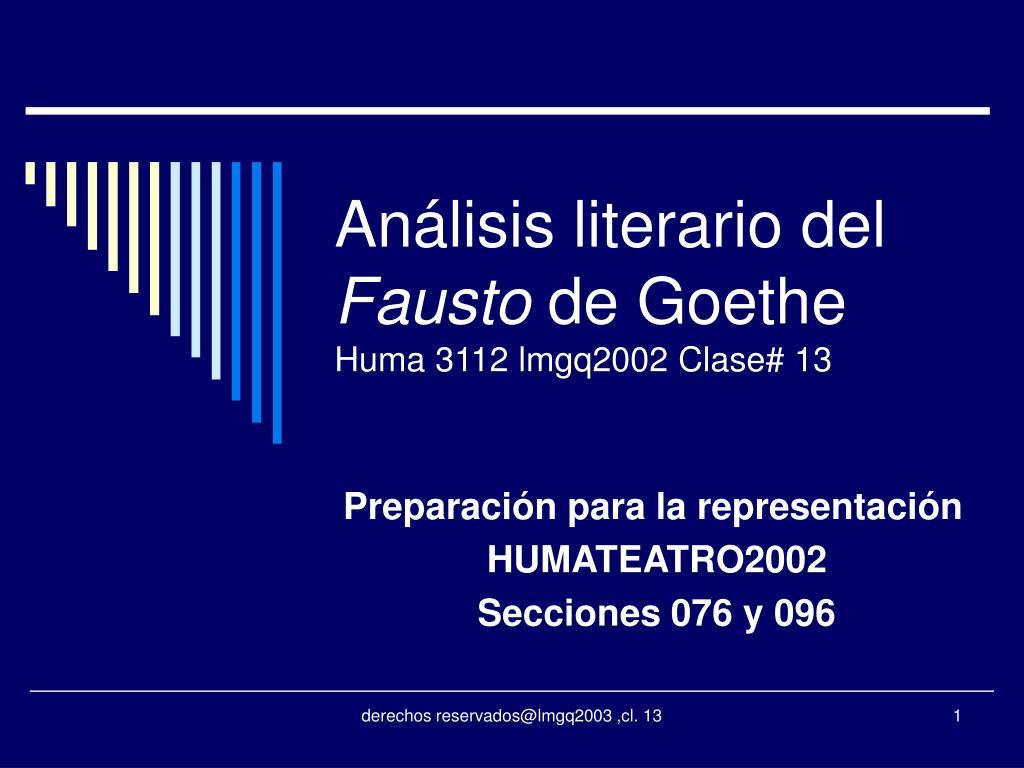 an lisis literario del fausto de goethe huma 3112 lmgq2002 clase 13 l.