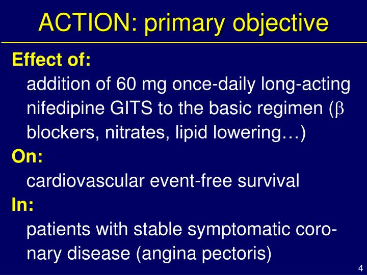 ACTION: primary objective