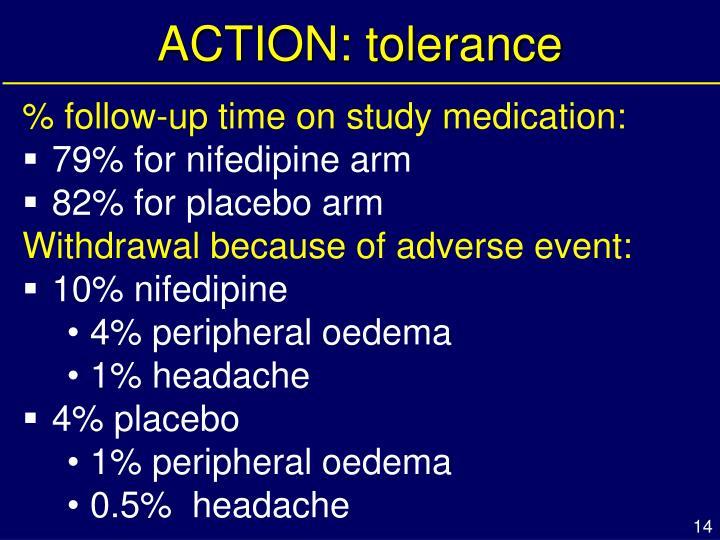 ACTION: tolerance