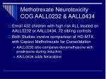methotrexate neurotoxicity cog aall0232 aall0434