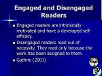 engaged and disengaged readers