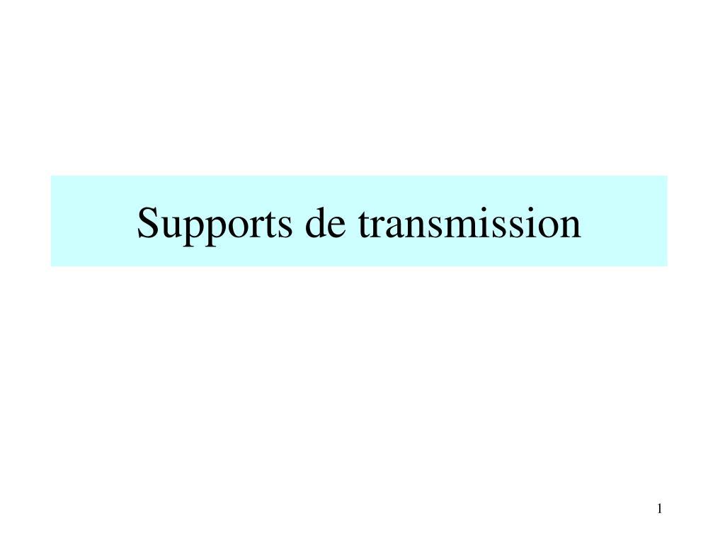 supports de transmission l.