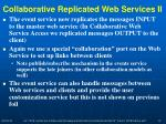 collaborative replicated web services ii