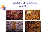 habitat e diversidade aqu tico