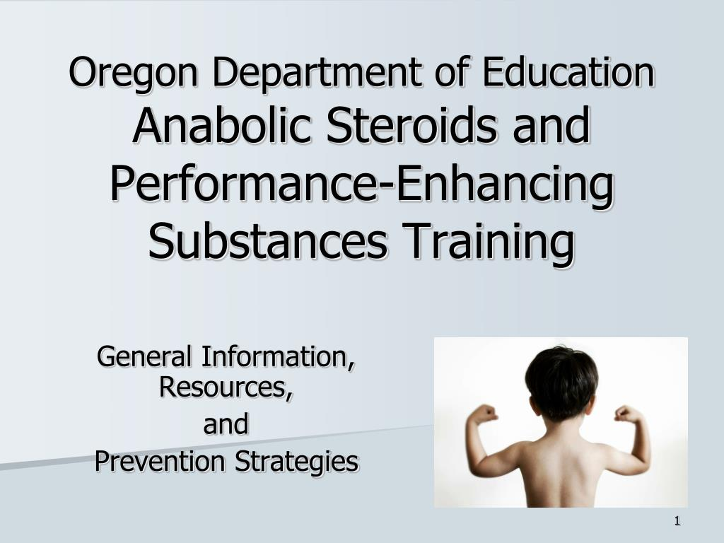 oregon department of education anabolic steroids and performance enhancing substances training l.