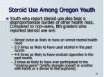 steroid use among oregon youth10
