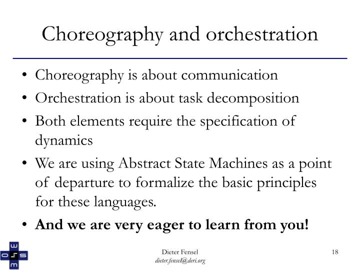 Choreography and orchestration