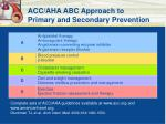 acc aha abc approach to primary and secondary prevention