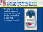an invitation to participate in our np pa market research program