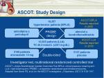 ascot study design