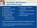 emerging risk factors lipid and non lipid