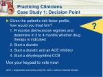 practicing clinicians case study 1 decision point