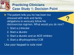 practicing clinicians case study 1 decision point40