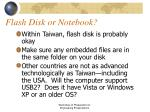 flash disk or notebook