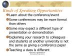 kinds of speaking opportunities
