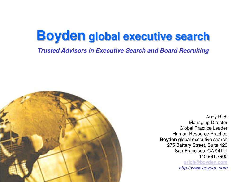 boyden global executive search trusted advisors in executive search and board recruiting l.